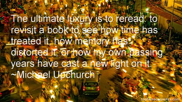 Michael Upchurch Quotes Top Famous Quotes And Sayings By Michael Upchurch