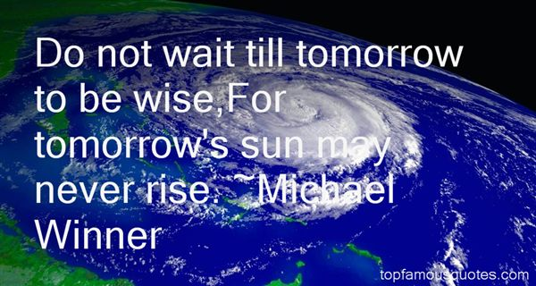 Michael Winner Quotes