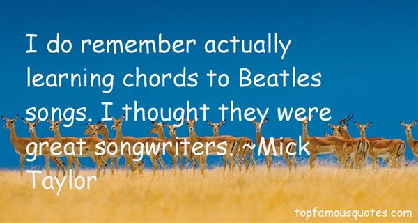 Mick Taylor Quotes