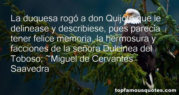 Miguel De Cervantes Saavedra Quotes