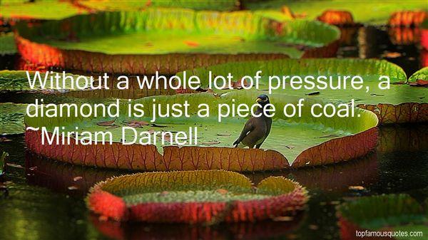 Miriam Darnell Quotes