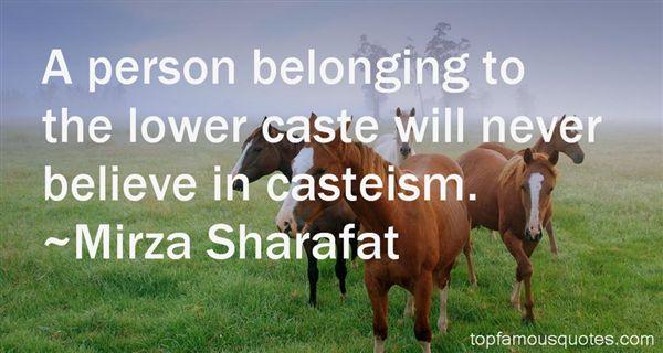 Mirza Sharafat Quotes