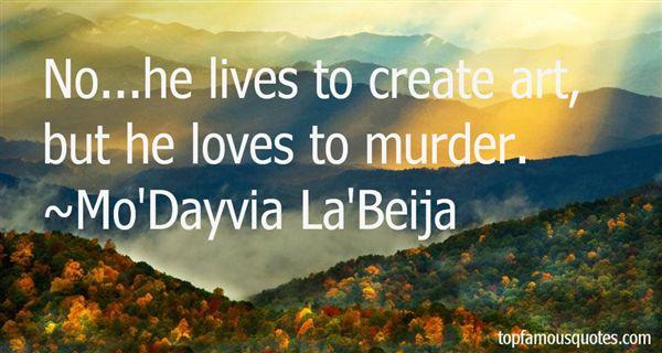 Mo'Dayvia La'Beija Quotes