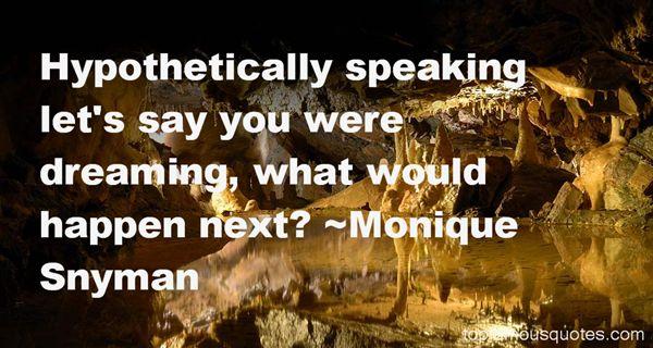 Monique Snyman Quotes