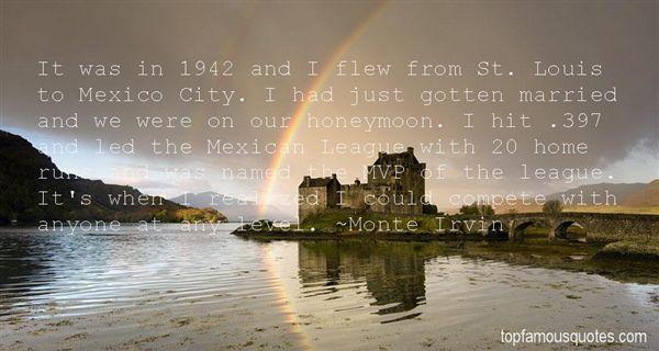 Monte Irvin Quotes
