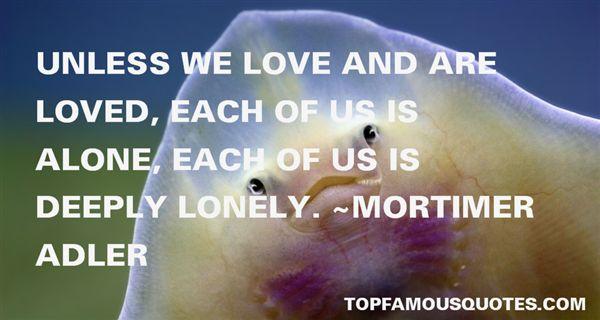 Mortimer Adler Quotes