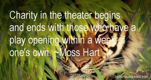 Moss Hart Quotes