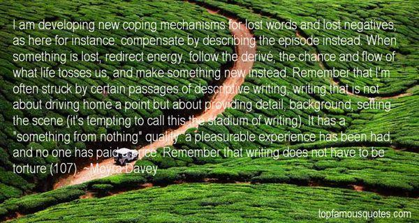Moyra Davey Quotes