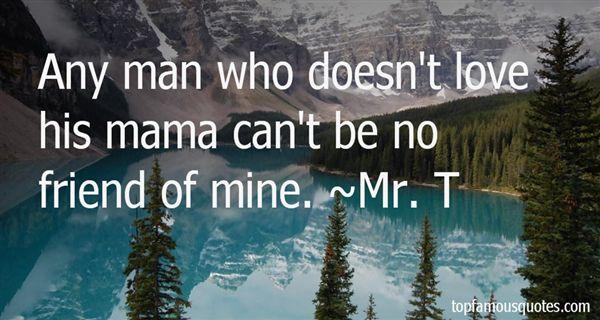 Mr. T Quotes