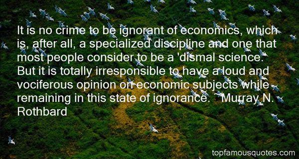 Murray N. Rothbard Quotes