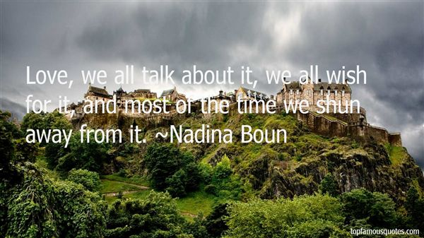 Nadina Boun Quotes