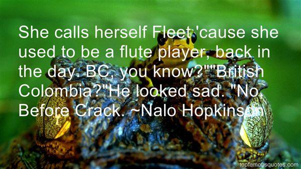 Nalo Hopkinson Quotes