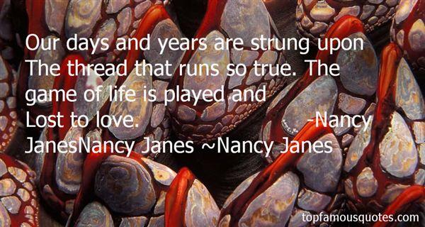 Nancy Janes Quotes