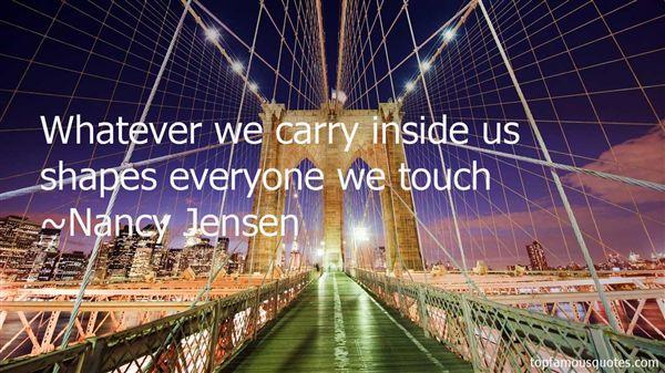 Nancy Jensen Quotes