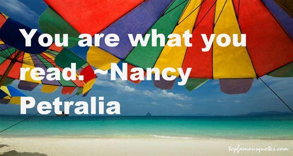 Nancy Petralia Quotes