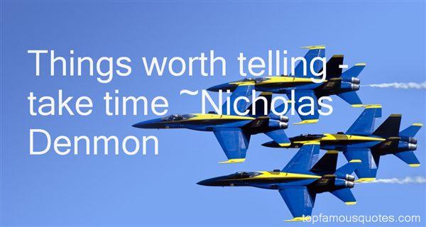 Nicholas Denmon Quotes