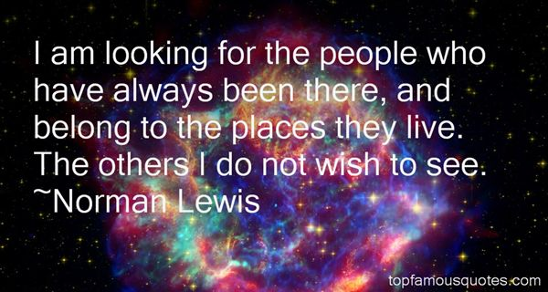 Norman Lewis Quotes