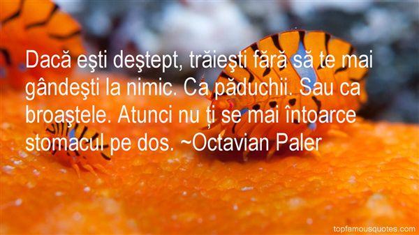 Octavian Paler Quotes