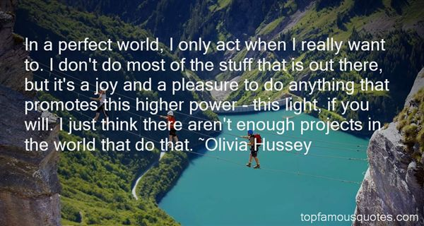 Olivia Hussey Quotes