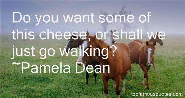 Pamela Dean Quotes