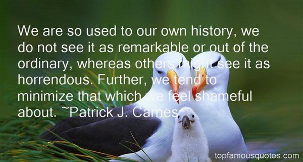 Patrick J. Carnes Quotes