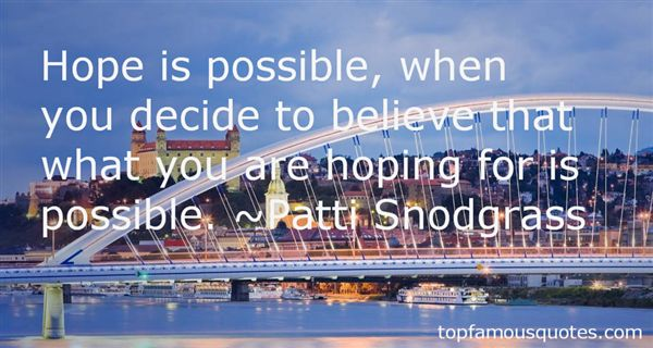 Patti Snodgrass Quotes