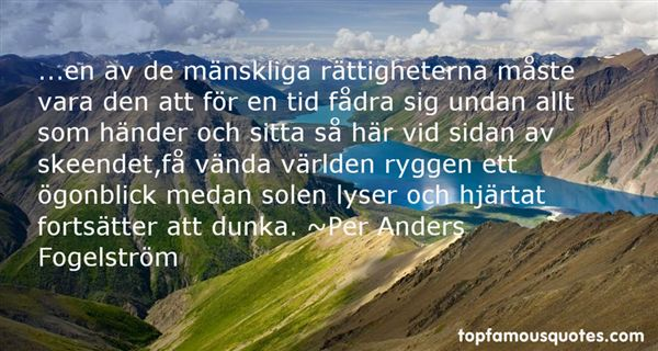 Per Anders Fogelström Quotes