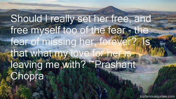 Prashant Chopra Quotes