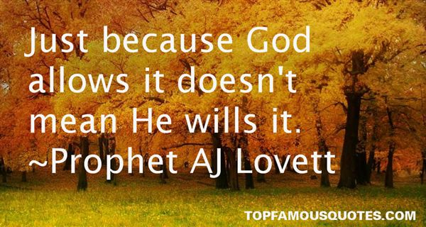 Prophet AJ Lovett Quotes