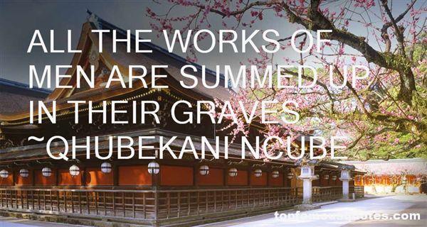 QHUBEKANI NCUBE Quotes