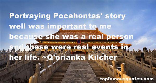 Q'orianka Kilcher Quotes