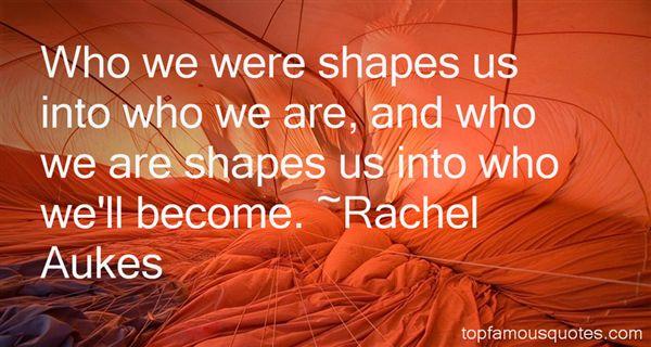 Rachel Aukes Quotes