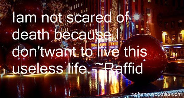 Raffid Quotes