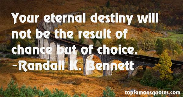 Randall K. Bennett Quotes
