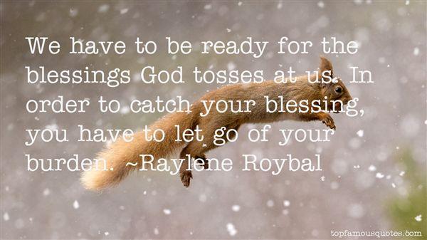 Raylene Roybal Quotes