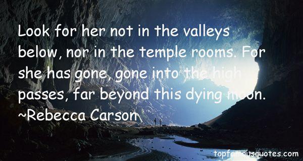 Rebecca Carson Quotes