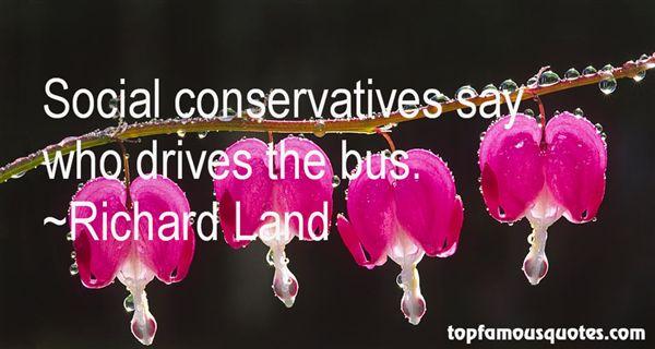 Richard Land Quotes