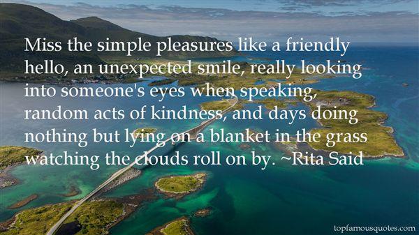 Rita Said Quotes