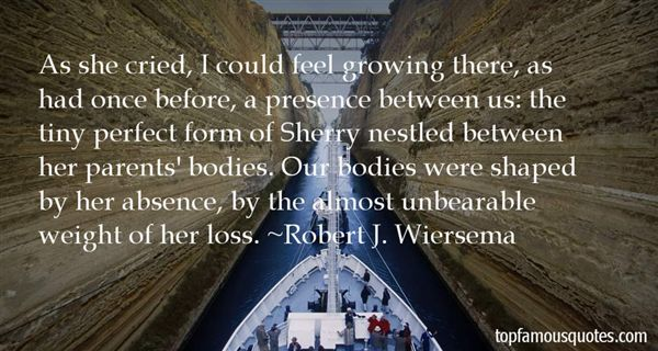 Robert J. Wiersema Quotes