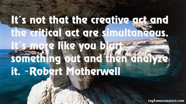 Robert Motherwell Quotes
