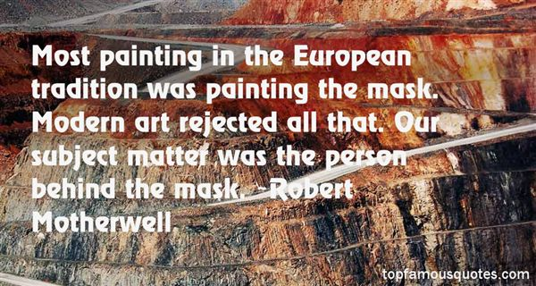 Robert Motherwell Quotes