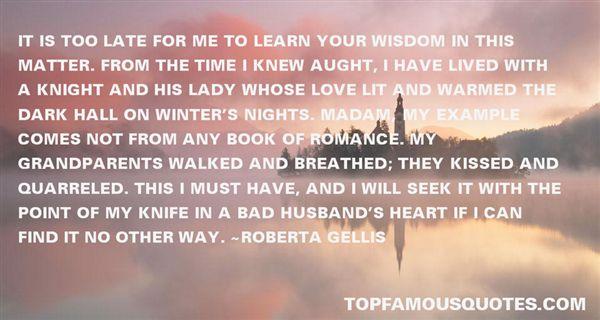 Roberta Gellis Quotes