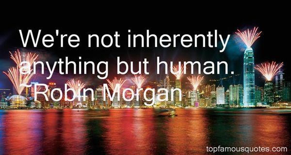 Robin Morgan Quotes