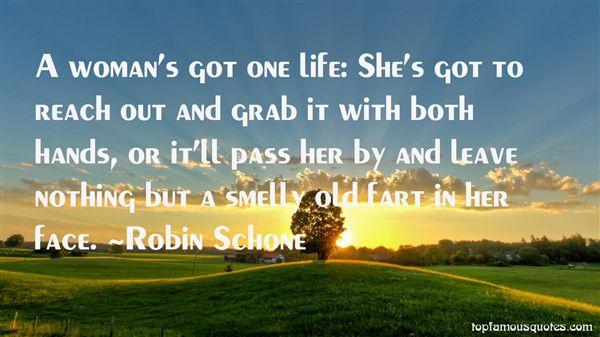 Robin Schone Quotes