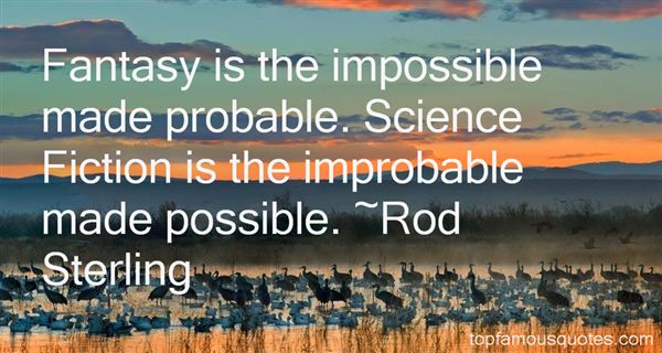 Rod Sterling Quotes