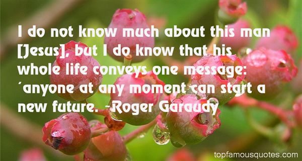 Roger Garaudy Quotes