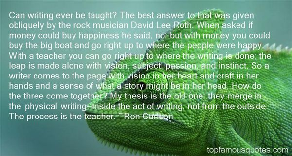 Ron Carlson Quotes