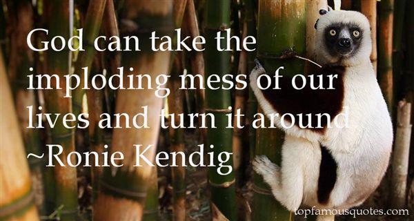 Ronie Kendig Quotes