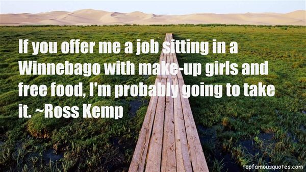 Ross Kemp Quotes