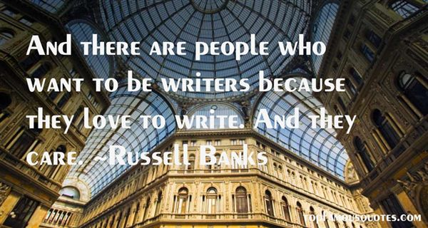 Russell Banks Quotes